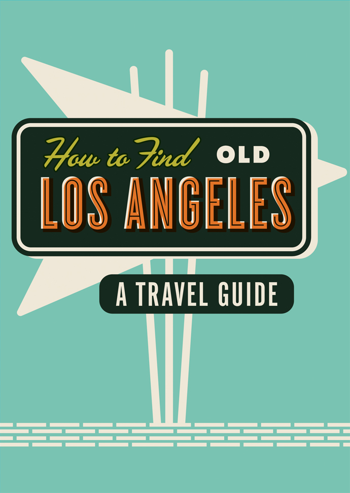 How-To-Find-Old-LA-Final